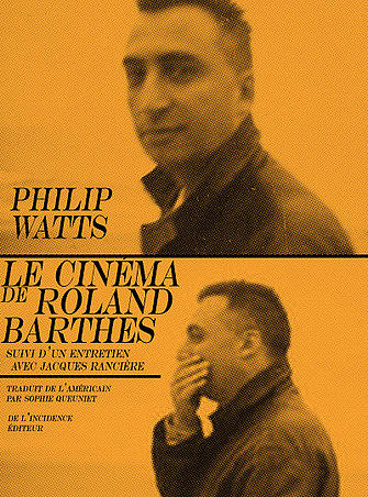 Ph. Watts, Le Cinéma de Roland Barthes