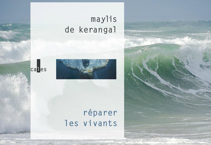 Maylis de Kerangal : une écriture nomade