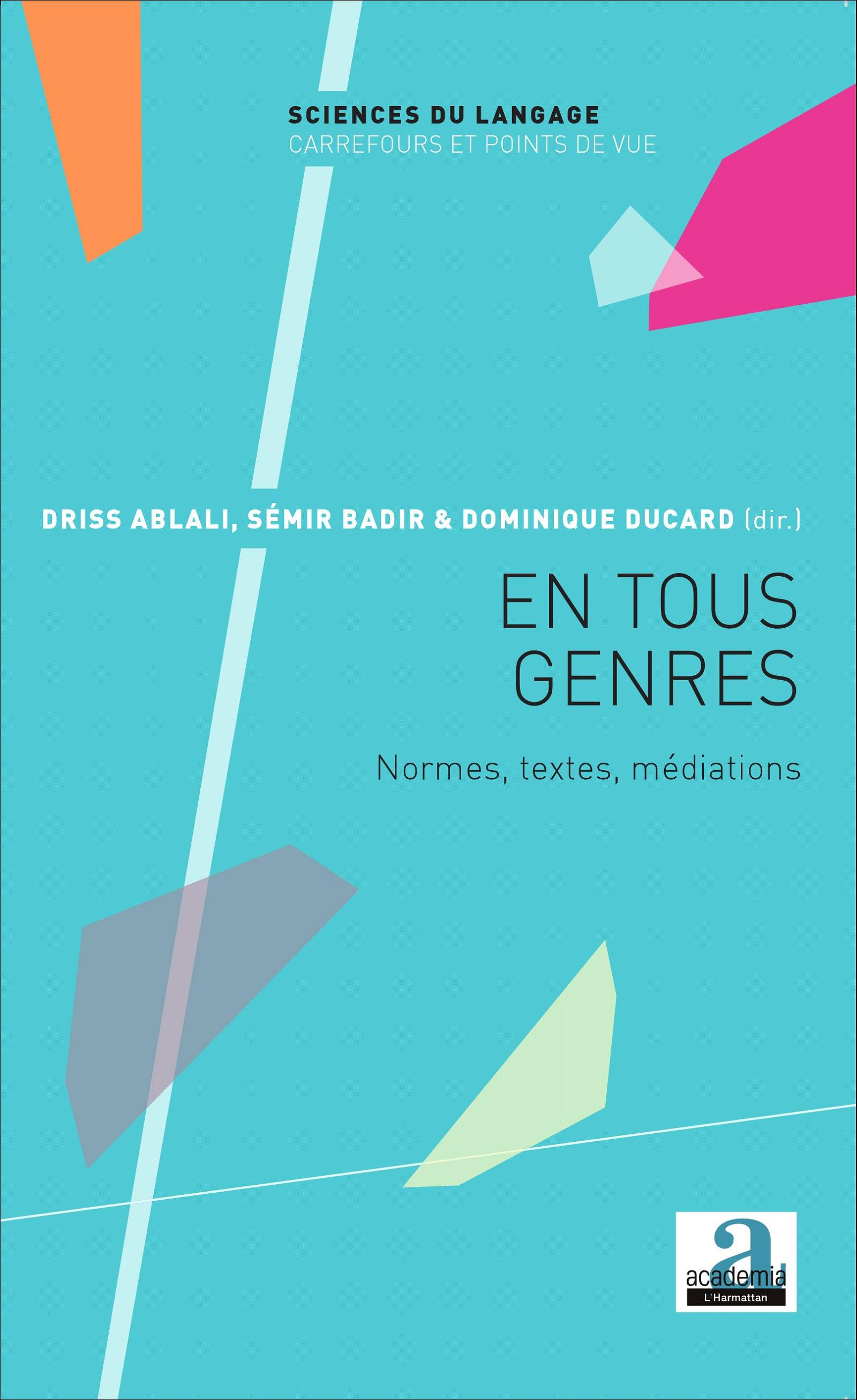 D. Ablali, S. Badir, D. Ducard (dir.), En tous genres