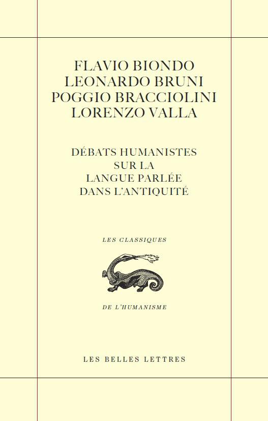 la langue des romains  d u00e9bats humanistes sur la langue parl u00e9e dans l u0026 39 antiquit u00e9