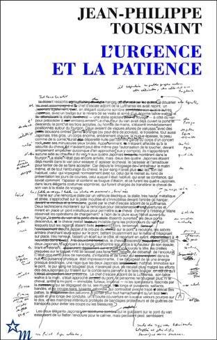 J.-Ph. Toussaint, L'Urgence et la Patience [rééd.]
