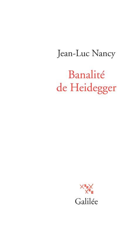 J.-L. Nancy, Banalité de Heidegger