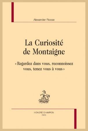 A. Roose, La Curiosité de Montaigne