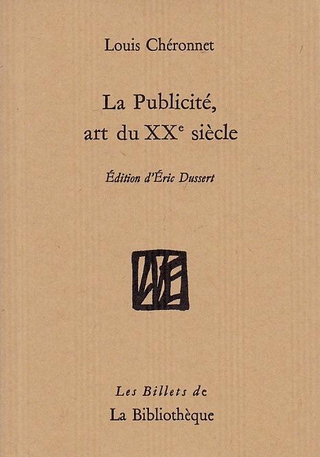 L. Chéronnet, La publicité, art du XXe s. (1927)