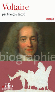 F. Jacob, Voltaire (Folio Biographies)
