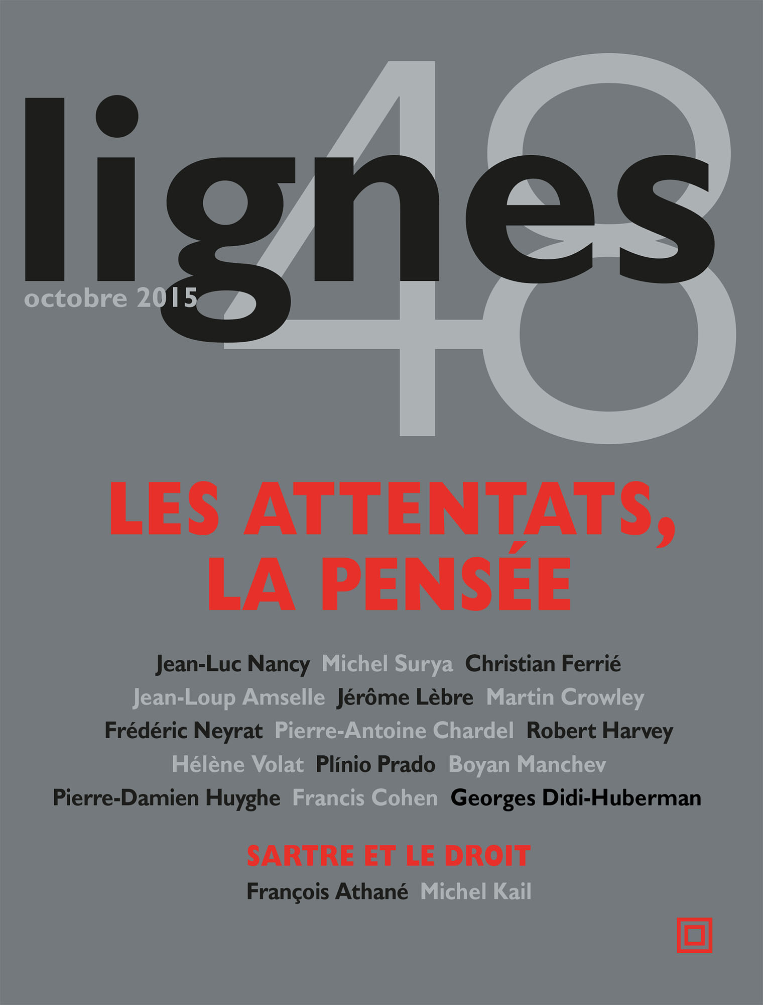 <em>Revue Lignes</em>, n° 48 (2015): <em>Les attentats / la pensée</em>