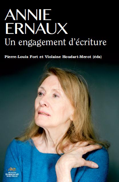 P.- L. Fort et V. Houdart-Merot (éds), Annie Ernaux, un engagement d'écriture