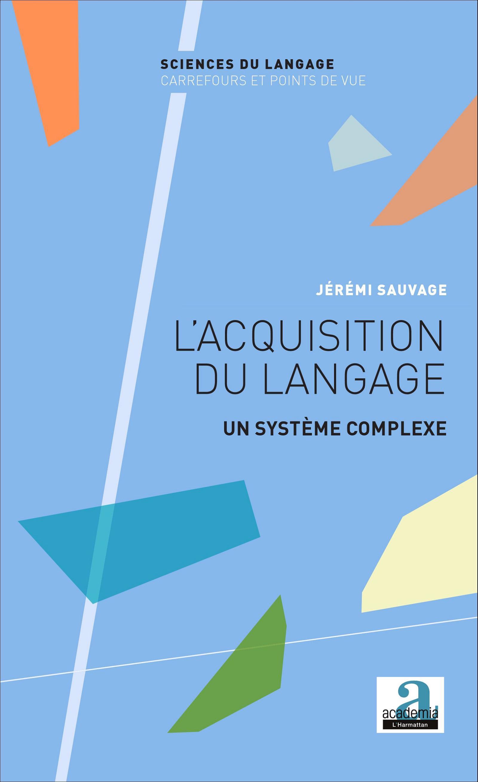 J. Sauvage, L'acquisition du langage