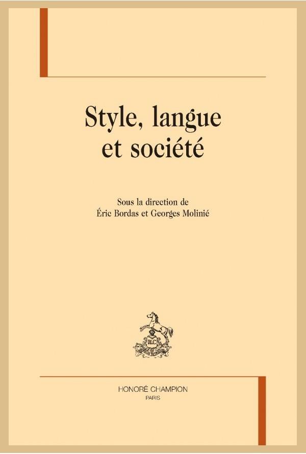 É. Bordas & G. Molinié (dir.), Style, langue et société.
