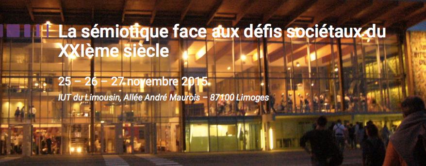 La sémiotique face aux défis sociétaux du XXIe siècle (Limoges)