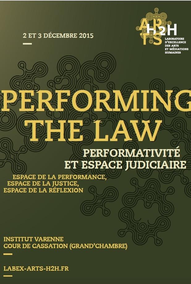 Performing the Law: performativité et espace judiciaire (Paris)