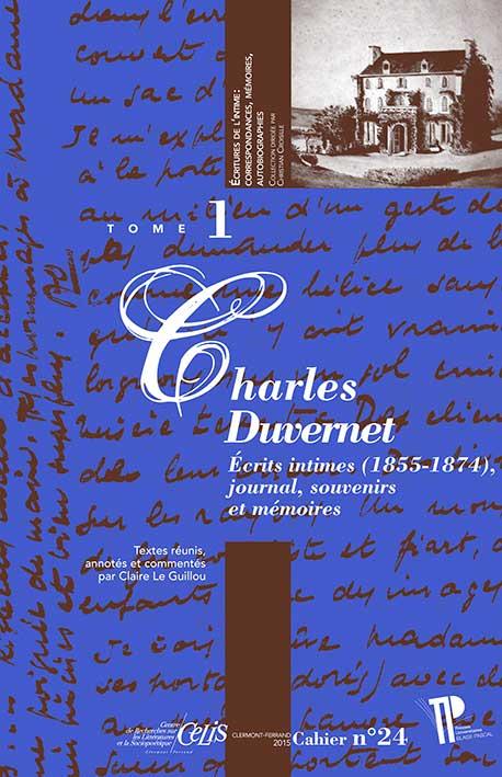 C. Le Guillou, Charles Duvernet. Écrits intimes (1855-1874), journal, souvenirs et mémoires