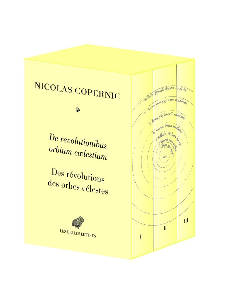 N. Copernic, De revolutionibus orbium coelestium (M.-P. Lerner, A. Ph. Segonds & J.-P. Verdet (éd. & trad.))