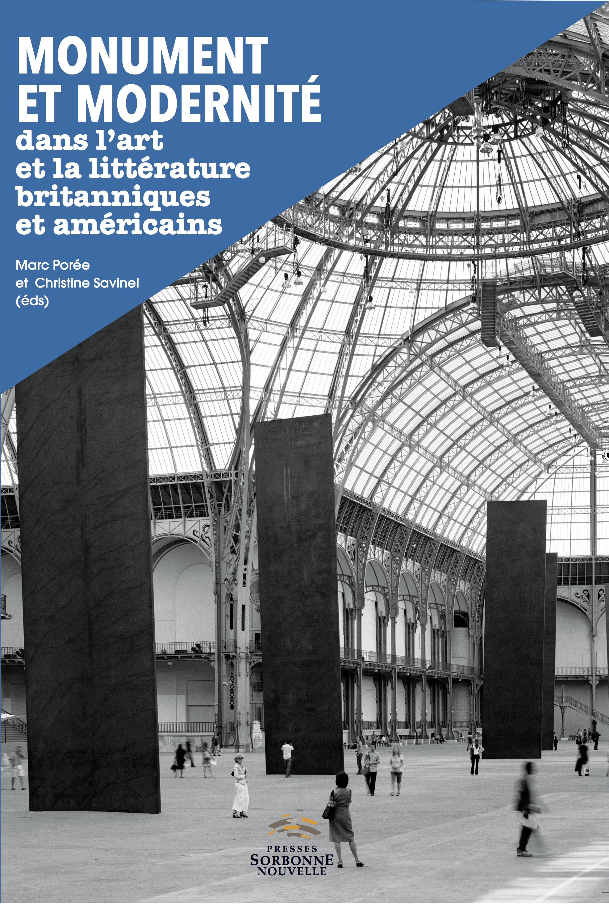C. Lanone et alii (dir.), Monument et Modernité dans l'art et la littérature britanniques et américains