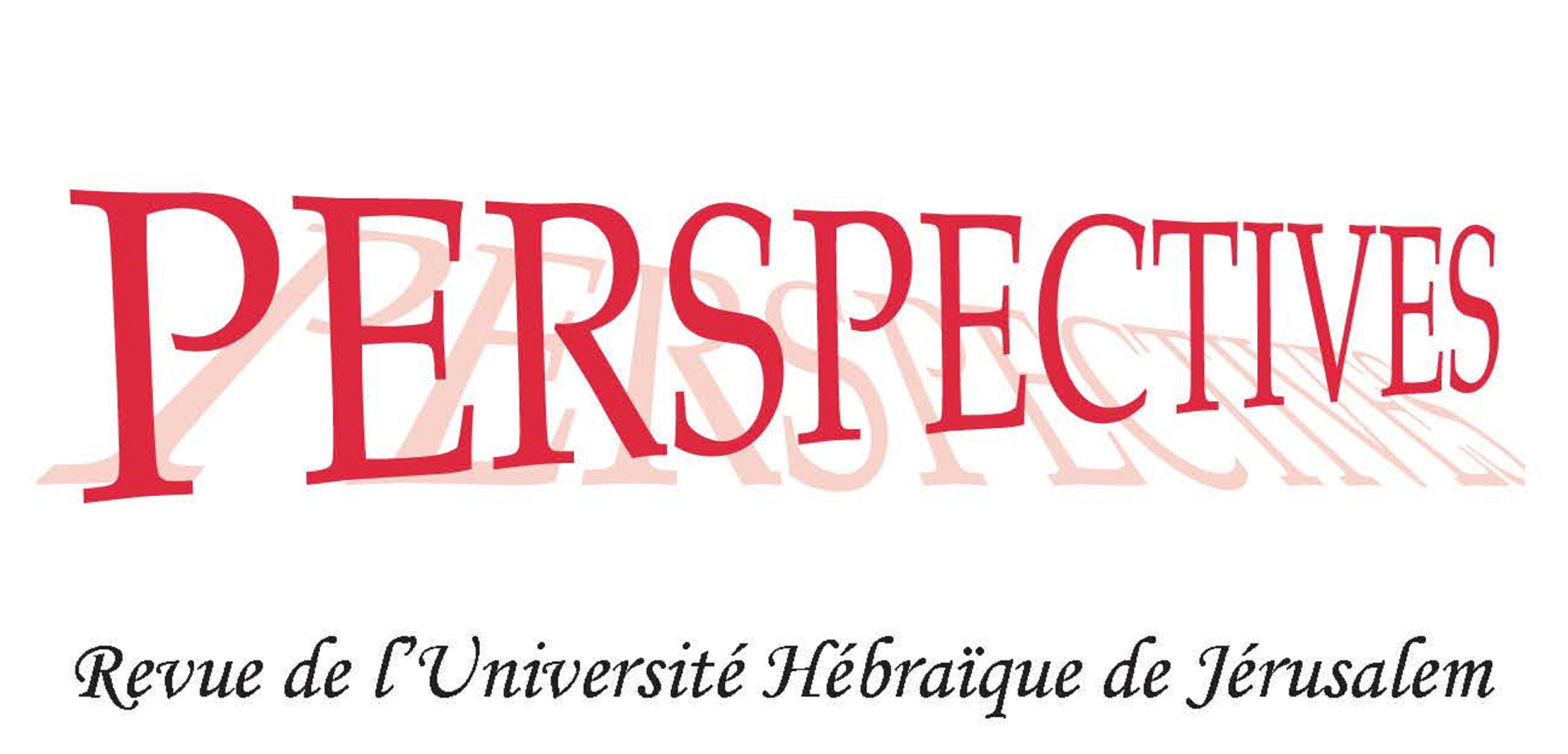 <em>Perspectives: </em>Strasbourg, Paris, Jérusalem. Le Renouveau de la pensée juive française.