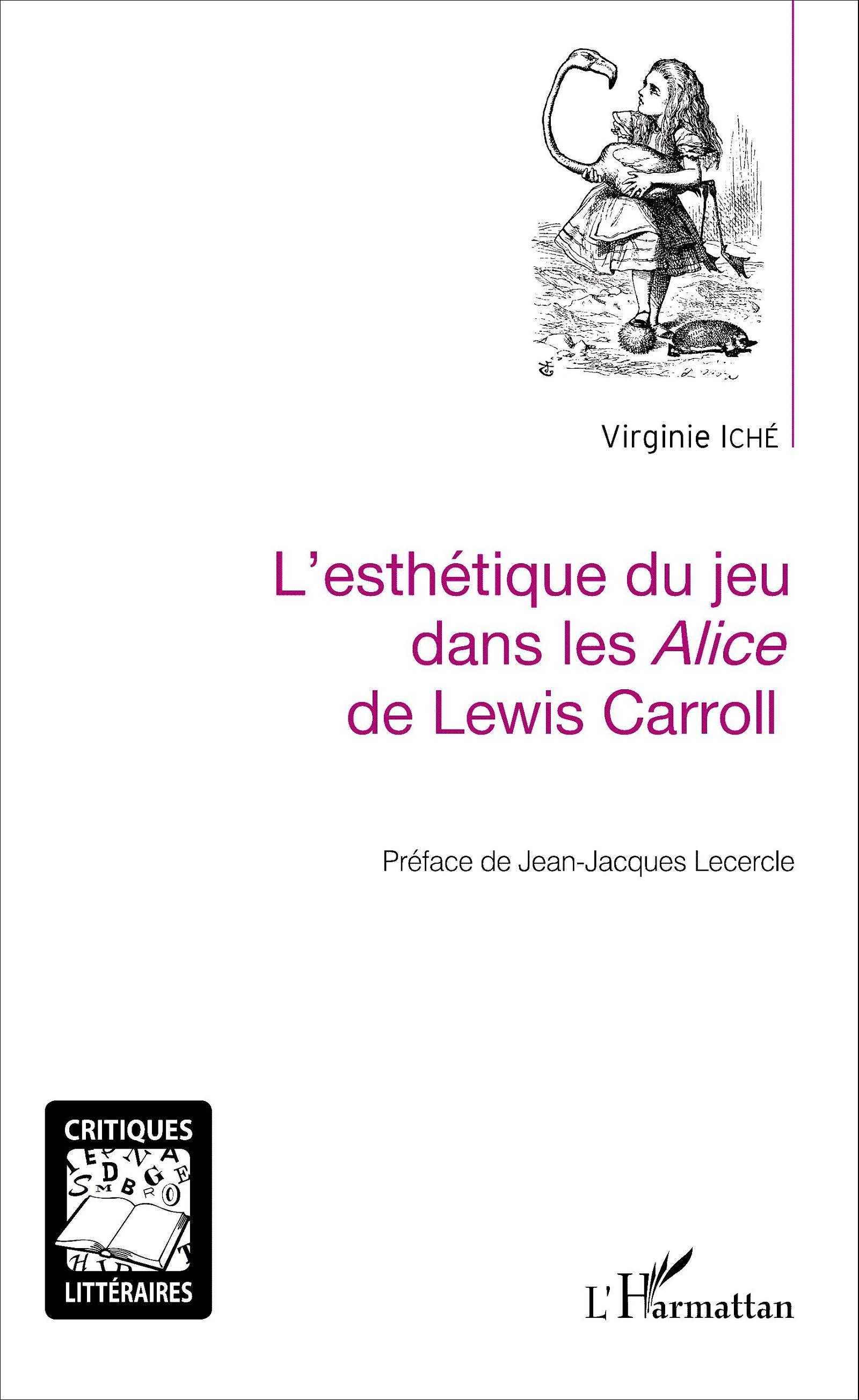 V. Iché, L'Esthétique du jeu dans les Alice de Lewis Carroll