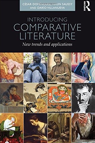 the discipline of comparative literature Ecocriticism in east asia: toward a literary (re) construction of nature and  in  his 2006 statement on the discipline of comparative literature, haun saussy.