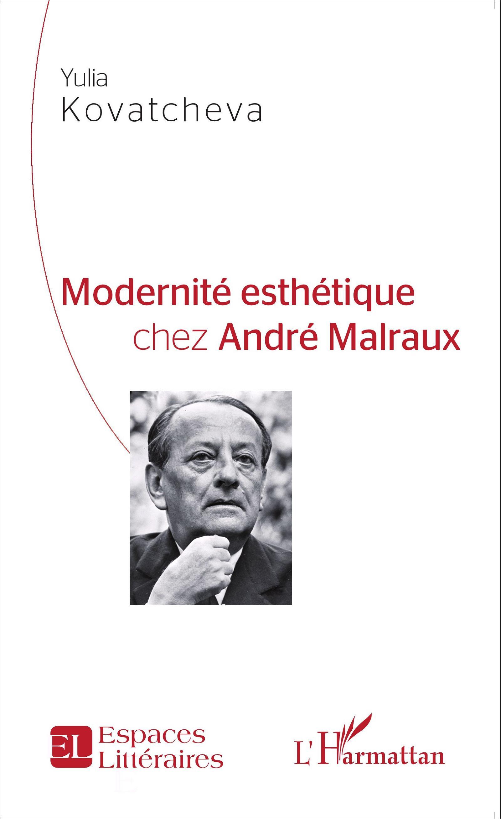 Y. Kovatcheva, Modernité esthétique chez André Malraux