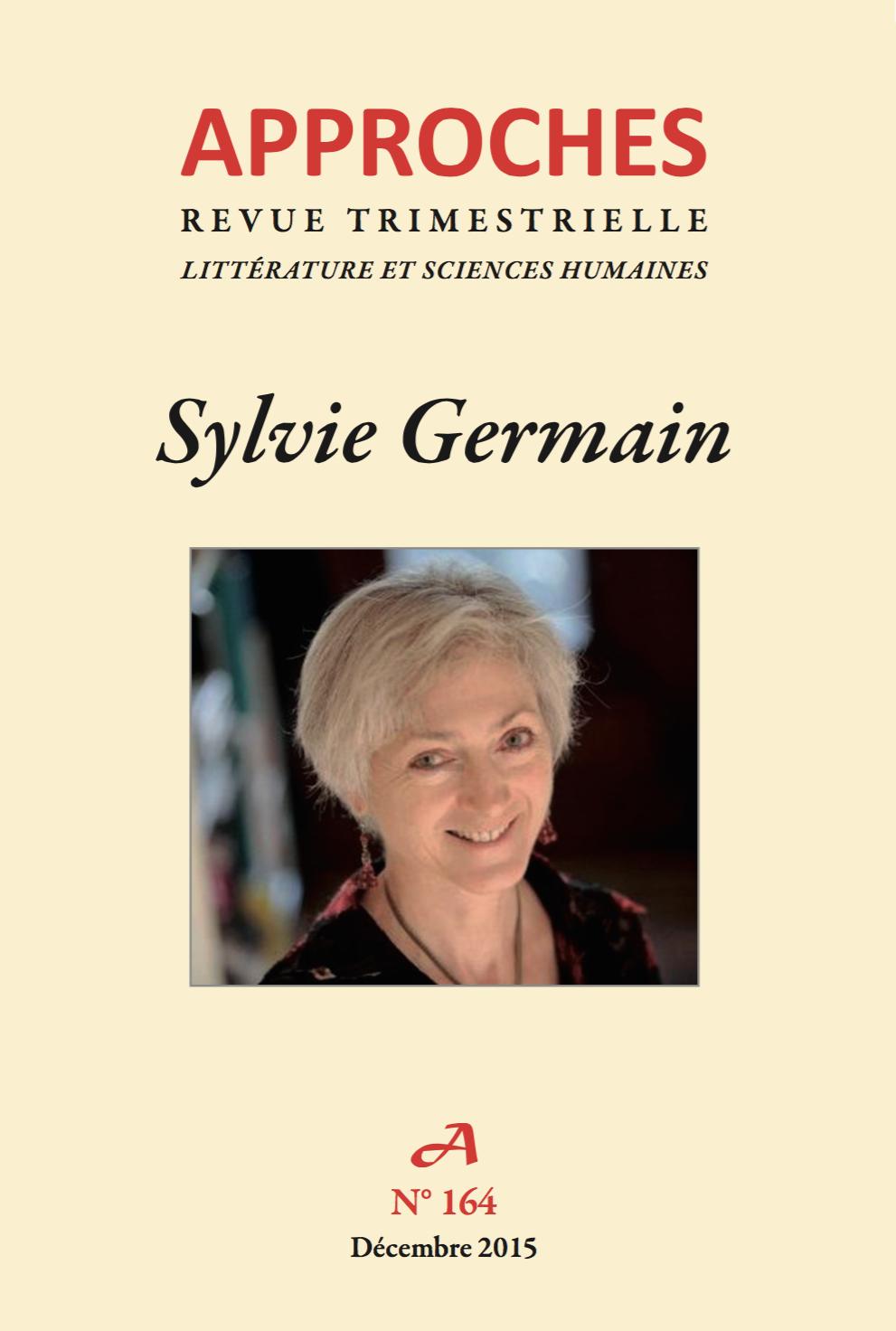 Approches, n°164, décembre 2015: «Sylvie Germain»
