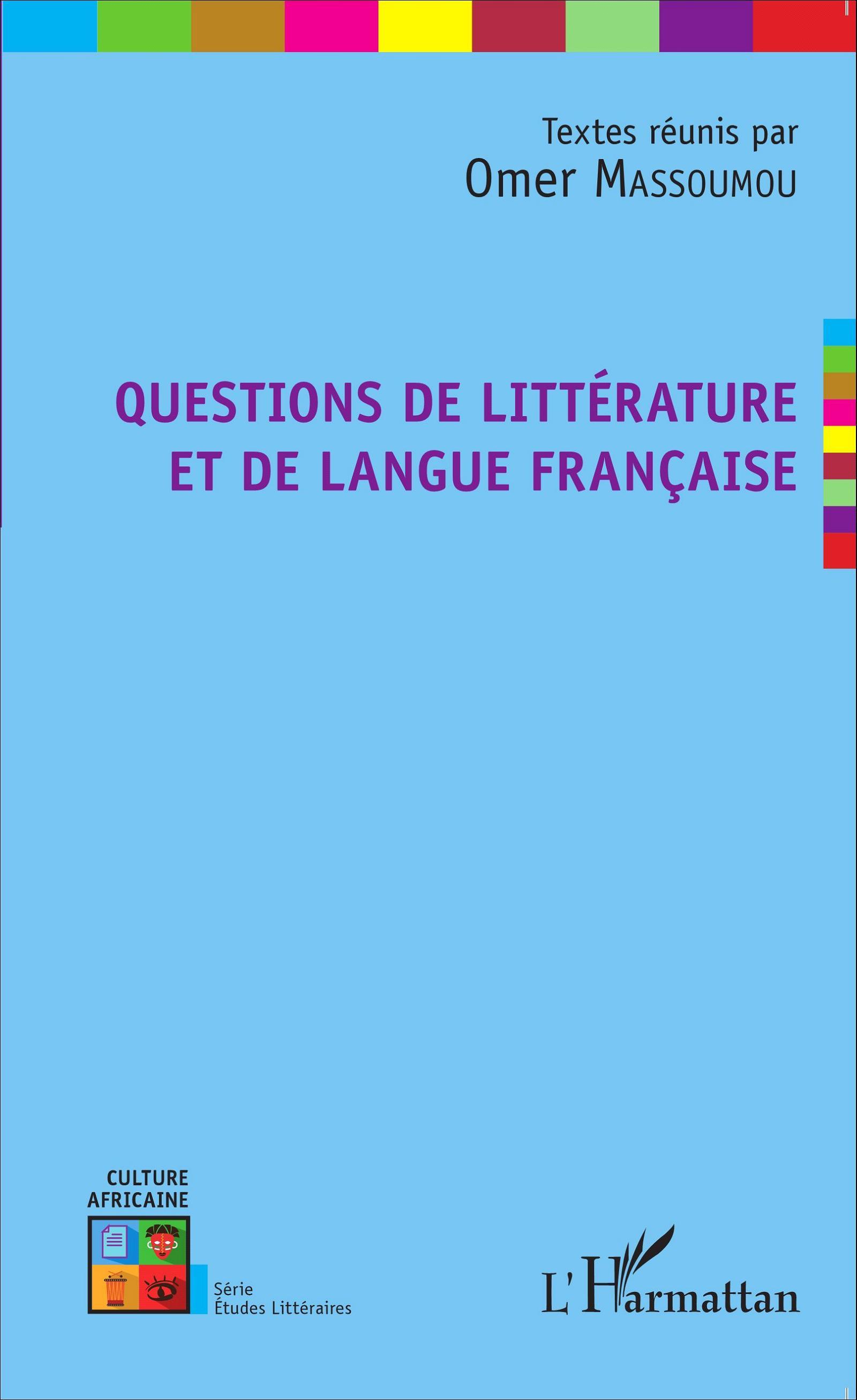 O. Massoumou (dir.), Questions de littérature et de langue française