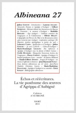 Albineana, n°27 (2015): Échos et réécritures. La vie posthume des œuvres d'Agrippa d'Aubigné