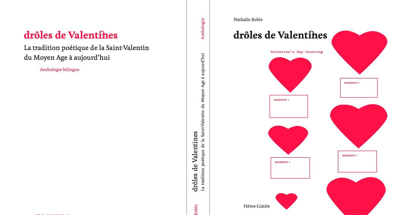 N. Koble, Drôles de Valentines. La tradition poétique de la Saint-Valentin : anthologie bilingue (XIVe – XXIe siècle)