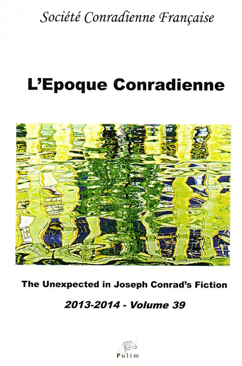 L'Époque Conradienne, n° 39 : The Unexpected in Joseph Conrad's Fiction