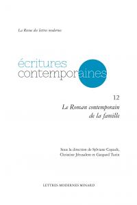 S. Coyault, Ch. Jérusalem & G. Turin (dir.), Le Roman contemporain de la famille