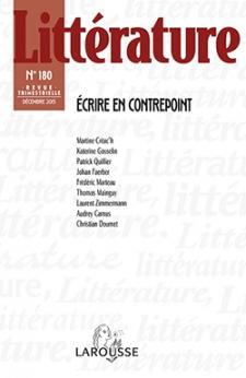 Littérature n°180 (2015/4): Écrire en contrepoint