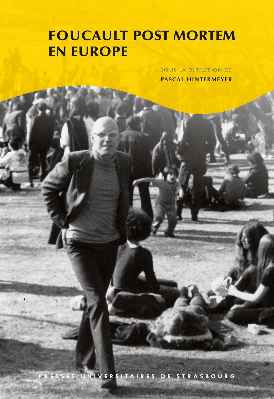 P. Hintermeyer (dir.), Foucault post mortem en Europe