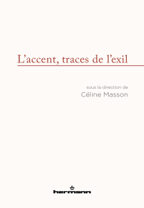 Céline Masson, L'accent, traces de l'exil