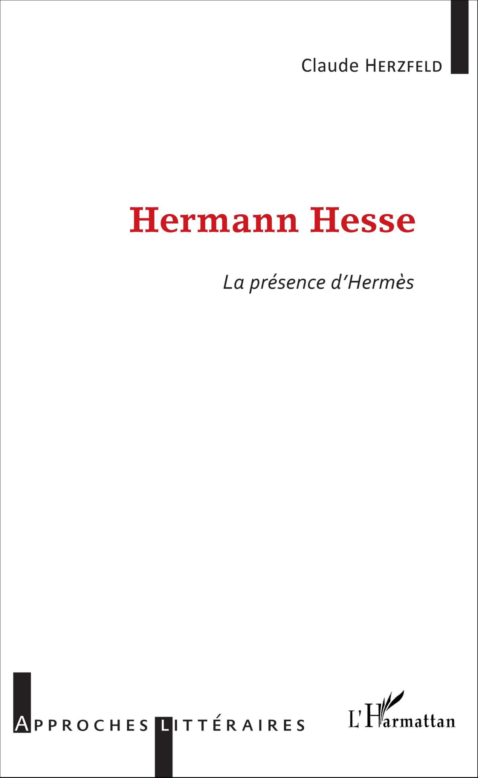 Cl. Herzfled, Hermann Hesse - La Présence d'Hermès