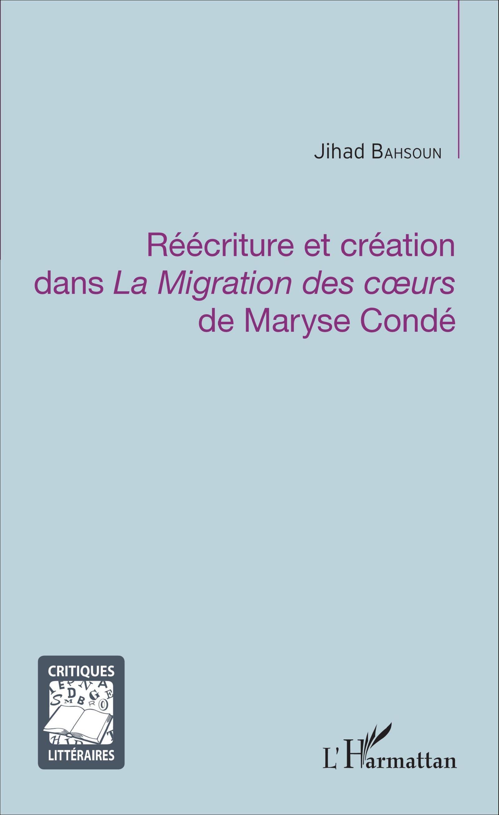 J. Bahsoun, Réécriture et création dans La Migration des cœurs de Maryse Condé