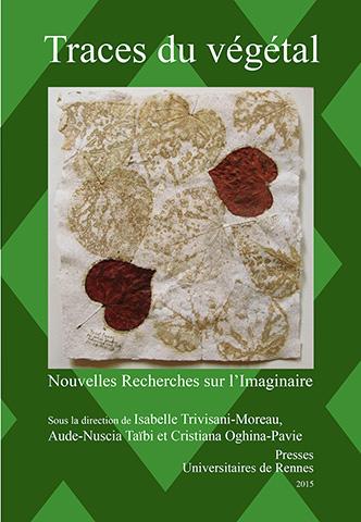 I. Trivisani-Moreau, A. Taïbi et C. Oghina-Pavie (dir.), Traces du végétal