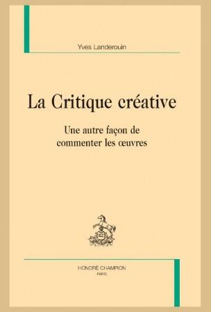 Y. Landerouin, La Critique créative. Une autre façon de commenter les œuvres