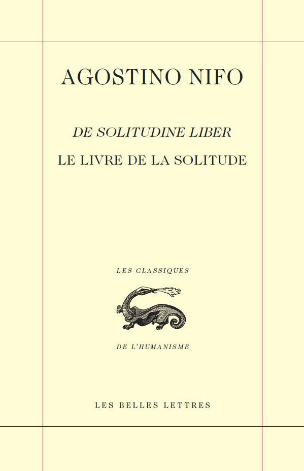 A. Nifo. Le Livre de la solitude/De Solitudine Liber (L. Boulègue éd.)