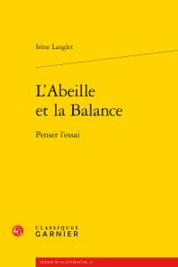 I. Langlet, L'Abeille et la Balance. Penser l'essai