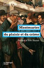 L. Chevalier, Montmartre du plaisir et du crime