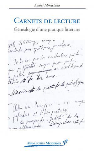 A. Minzetanu, Carnets de lecture. Généalogie d'une pratique littéraire