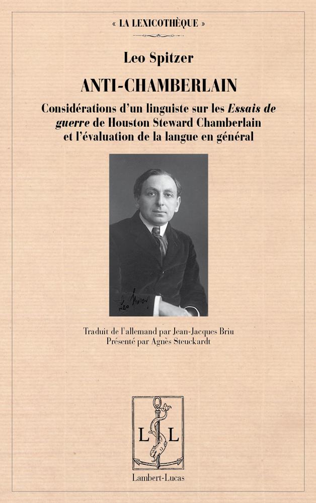 L. Spitzer, Anti-Chamberlain. Considérations d'un linguiste sur les « Essais de guerre » de H. St. Chamberlain et l'évaluation de la langue en général.