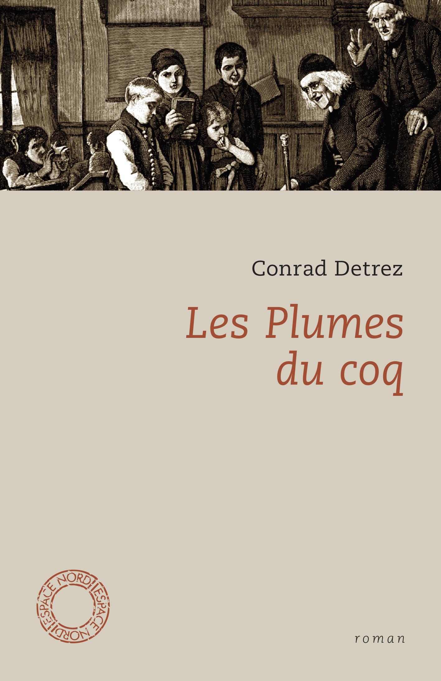 C. Detrez, Les Plumes du coq