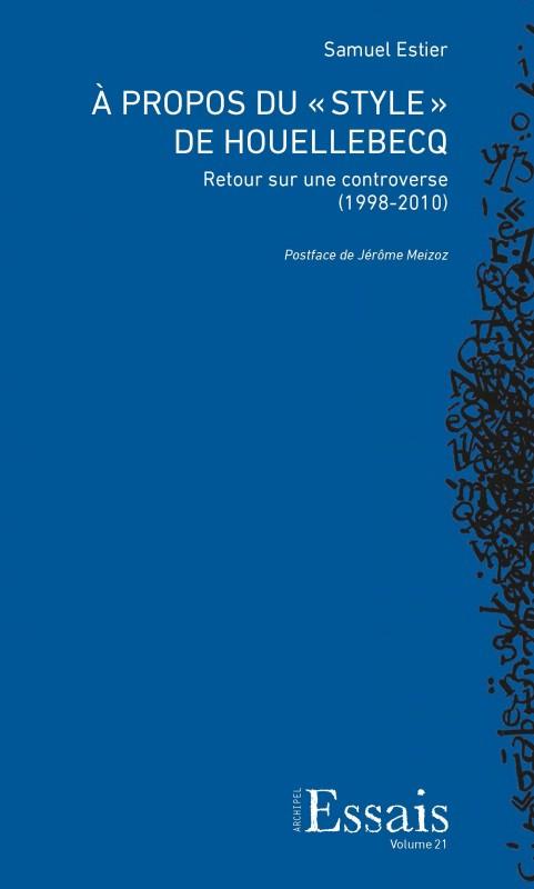 S. Estier, À propos du « style » de Houellebecq