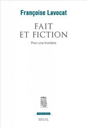 F. Lavocat, Fait et fiction. Pour une frontière