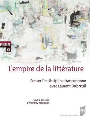 A. Mangeon (dir.), L'Empire de la littérature