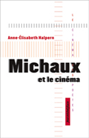 A.-E. Halpern, Michaux et le cinéma