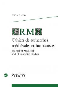 Cahiers de recherches médiévales et humanistes n°30 (2015/2)