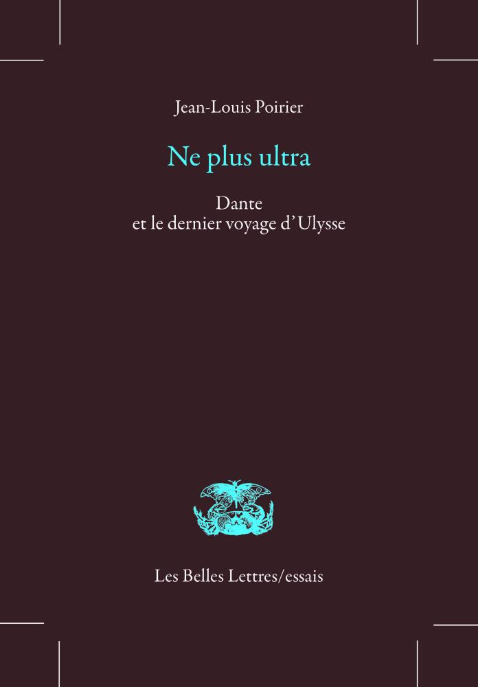 J.-L. Poirier, Ne plus ultra. Dante et le dernier voyage d'Ulysse