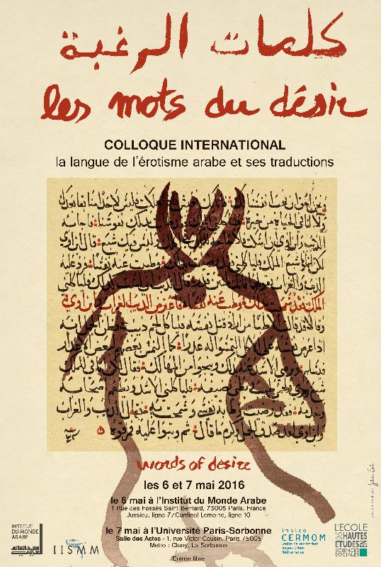 Les mots du désir : la langue de l'érotisme arabe et ses traductions (Paris)