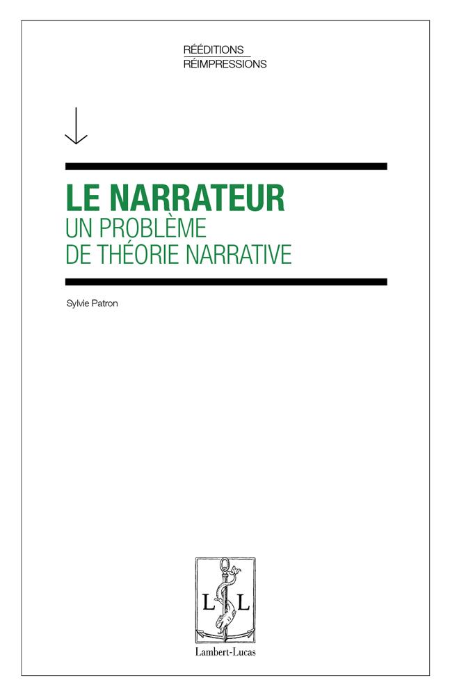 S. Patron, Le Narrateur, un problème de théorie narrative