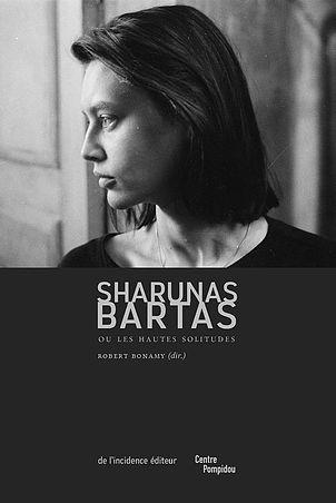 Robert Bonamy (dir.), Sharunas Bartas ou les hautes solitudes